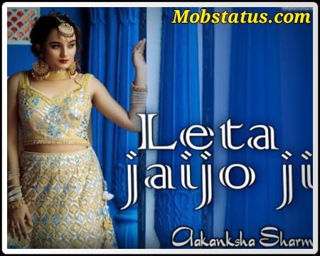 Leta Jaijo Re Rajasthani Dance Song Whatsapp Status Video