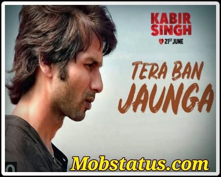 Tera Ban Jaunga Status Video