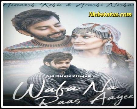 Jubin Nautiyal New Song Wafa Na Raas Aayee Status Video