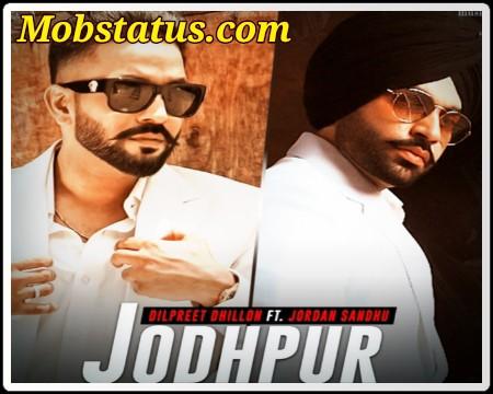 Jodhpur Dilpreet Dhillon Song Status Video