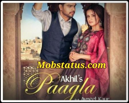 Paagla Akhil And Avneet Kaur Song Status Video
