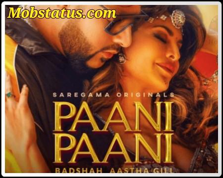 Badshah Paani Paani Status Video