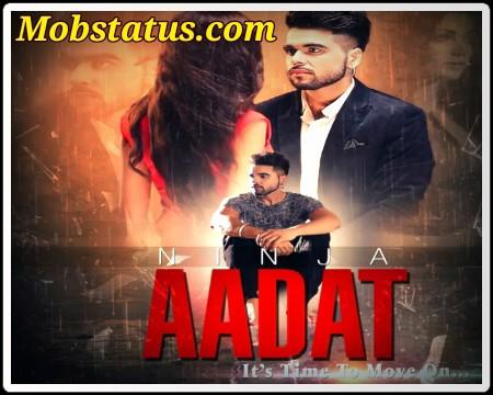 Aadat Status Video Download
