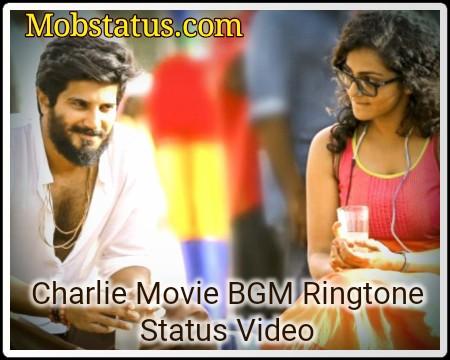 Charlie Movie BGM Status Video