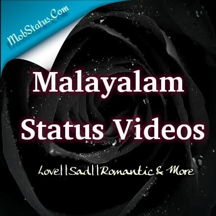 Latest Malayalam Status Videos For Whatsapp