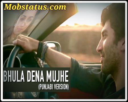 Bhula Dena Mujhe Whatsapp Status Video