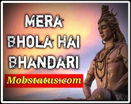 Mera Bhola Hai Bhandari Whatsapp Status Video