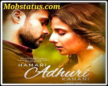 Hamari Adhuri Kahani Status Video