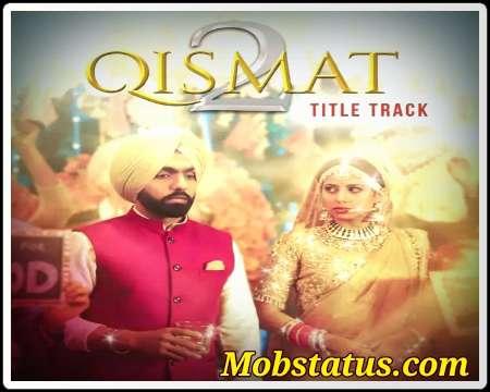 Qismat 2 B Praak 2021 New Song Status Video