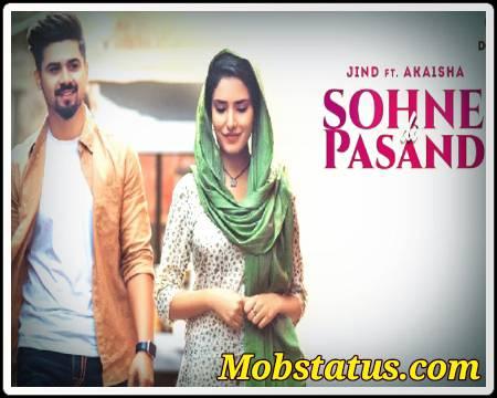 Sohne Di Pasand Jind 2021 Song Status Video