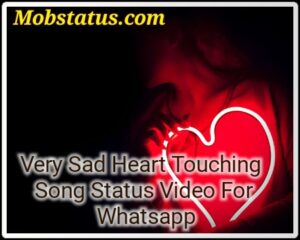 Very Sad Heart Touching Song Status Video For Whatsapp