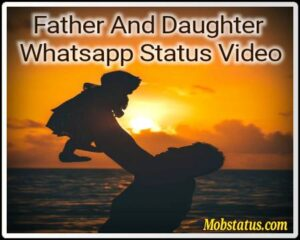 Father And Daughter Whatsapp Status Video
