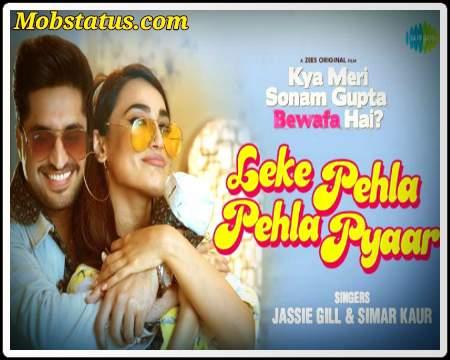 Leke Pehla Pehla Pyar Jassi Gill Song Status Video