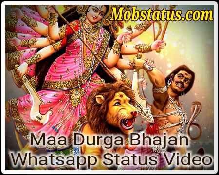 Maa Durga Bhajan Whatsapp Status Video