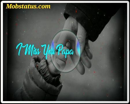 Miss You Papa Sad Whatsapp Status