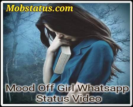 Mood Off Girl Whatsapp Status Video