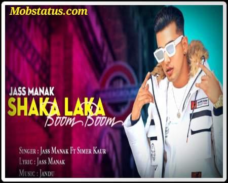 Shaka Laka Boom Boom Jass Manak Status Video