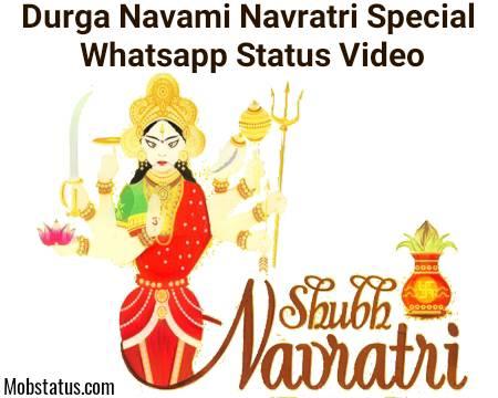 Durga Navami Navratri Special Whatsapp Status Video