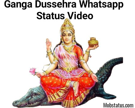 Ganga Dussehra Whatsapp Status Video