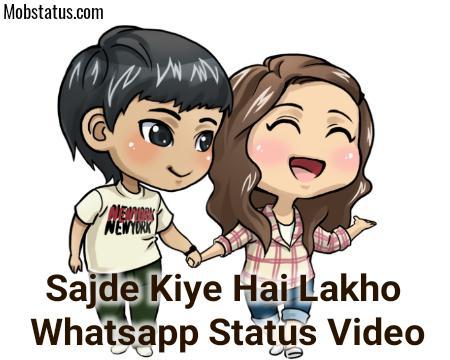 Sajde Kiye Hai Lakho Whatsapp Status Video