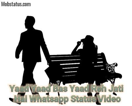 Yaad Yaad Bas Yaad Reh Jati Hai Whatsapp Status Video